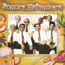 Guantanamera - CD Audio di Sonora Matancera