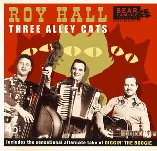 Three Alley Cats - Vinile 7'' di Roy Hall