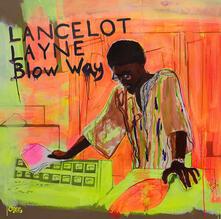 Blow Way - CD Audio di Lancelot Layne