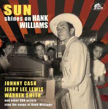 Sun Shines on Hank Williams - CD Audio