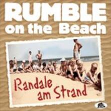 Randale Am Strand - CD Audio di Rumble on the Beach