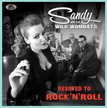Devoted to Rock 'n' Roll - CD Audio di Sandy,Wild Wombats