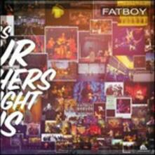 Songs Our Mothers Taught Us - CD Audio di Fatboy