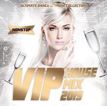 Vip House Mix 2019 - CD Audio