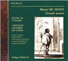 Grandi mottetti - CD Audio di Henry Du Mont,Ricercar Consort