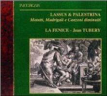 Mottetti - Madrigali - Canzoni - CD Audio di Orlando Di Lasso,Giovanni Pierluigi da Palestrina