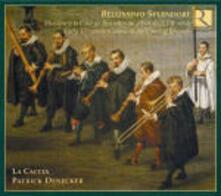 Bellissimo Splendore. Musica alla corte di Brussels nel XVII secolo - CD Audio