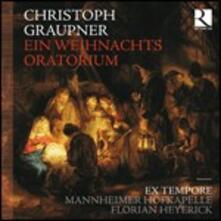 Ein Weihnachts Oratorium - CD Audio di Johann Christoph Graupner,Mannheimer Hofkapelle,Florian Heyerick