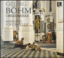 Musica per organo - CD Audio di Georg Böhm,Bernard Foccroulle