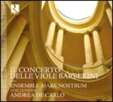 Il concerto delle viole Barberini - CD Audio di Ensemble Mare Nostrum