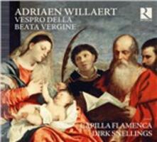Vespro della Beata Vergine - CD Audio di Adrian Willaert,Capilla Flamenca