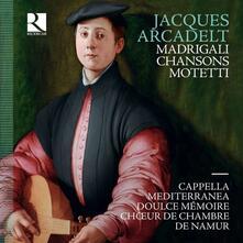 Madrigali, chansons, motetti - CD Audio di Doulce Mémoire,Cappella Mediterranea,Jacques Arcadelt