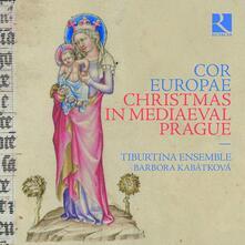 Cor Europae. Natale nella Praga medievale - CD Audio di Tiburtina Ensemble,Barbora Kabátková