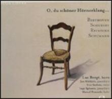O, du Schöner Hörnerklang...Opere per corno - CD Audio di Ludwig van Beethoven,Franz Schubert,Robert Schumann,Carl Heinrich Reinecke,Luc Bergé