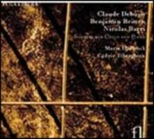 Sonate per violoncello e pianoforte - CD Audio di Benjamin Britten,Claude Debussy,Nicolas Bacri,Cédric Tiberghien,Marie Hallynck