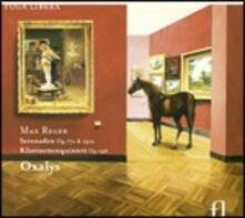 Serenate op.141a, op.77a - Quartetto op.146 - CD Audio di Max Reger,Oxalys