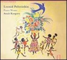 Musica per pianoforte - CD Audio di Leonid Alekseevic Polovinkin,Anait Karpova