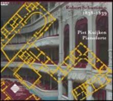 1838-1839 - CD Audio di Robert Schumann,Piet Kuijken
