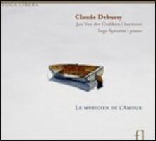 Le musicien de l'amour - CD Audio di Claude Debussy