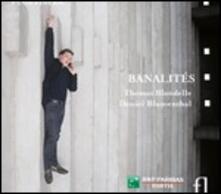 Banalités - CD Audio di Thomas Blondelle