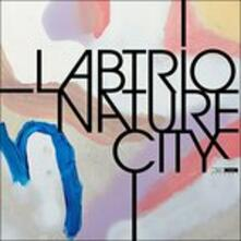 Nature City - CD Audio di Labtrio