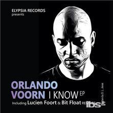 I Know Ep - Vinile LP di Orlando Voorn