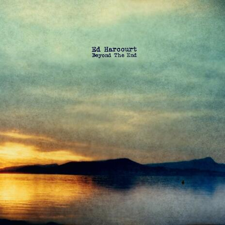 Beyond the End - Vinile LP di Ed Harcourt