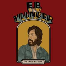 To Each His Own - Vinile LP di EB the Younger