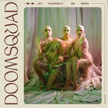Let Yourself Be Seen - CD Audio di Doomsquad