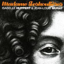 Madame Deshoulieres - Vinile LP di Jean-Louis Murat,Isabelle Huppert