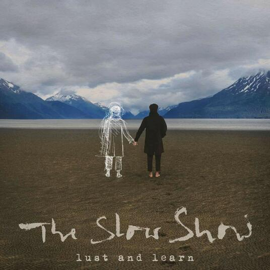 Lust and Learn - Vinile LP di Slow Show