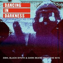 Dancing in Darkness - Vinile LP