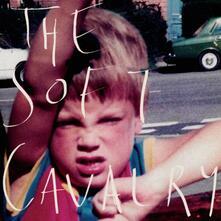 The Soft Cavalry - Vinile LP di The Soft Cavalry