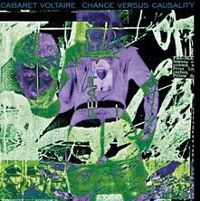 Chance Versus Causality (Green Coloured Vinyl) - Vinile LP di Cabaret Voltaire