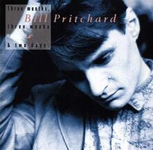 Three Months, Three Weeks and Two Days - Vinile LP di Bill Pritchard