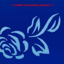Tommy - CD Audio di Wedding Present
