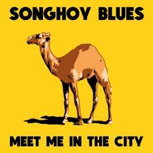 Meet Me in the City - Vinile LP di Songhoy Blues