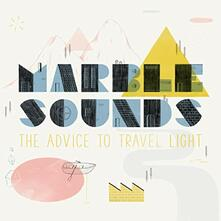 The Advice to Travel Light - Vinile LP di Marble Sounds
