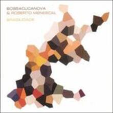 Brazilidade - CD Audio di Roberto Menescal,Bossacucanova