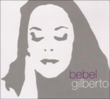Bebel Gilberto - Vinile LP di Bebel Gilberto