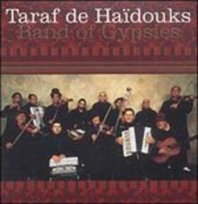 Band of Gypsies vol.1 - CD Audio di Taraf de Haidouks