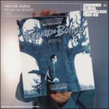 Riveaux au bongo - CD Audio di Hector Zazou