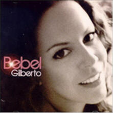 Bebel Gilberto - CD Audio di Bebel Gilberto
