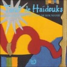 Musiques des Tziganes - CD Audio di Taraf de Haidouks