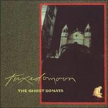 Ghost Sonata - CD Audio di Tuxedomoon