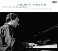 Hillock Songstress - CD Audio di Diederik Wissels