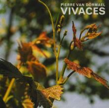 Vivaces - CD Audio di Pierre van Dormael
