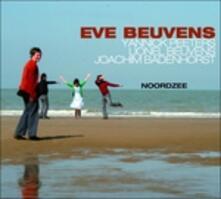 Noordzee - CD Audio di Eve Beuvens