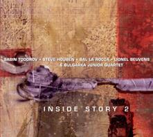 Inside Story 2 - CD Audio di Sabin Todorov