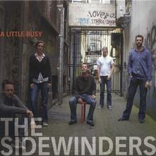A Little Busy - CD Audio di Sidewinders